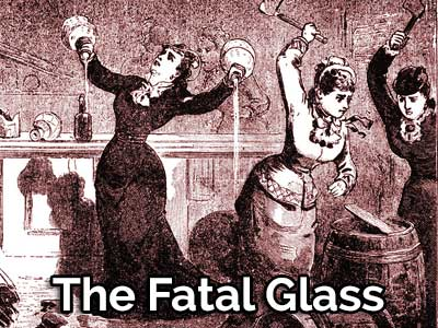 The Fatal Glass by Frank den
